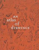 An atlas of drawings : transforming chronologies