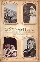 Dynasties 2 : more remarkable and influential Australian families