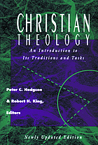 Christian theology : an introduction to its traditions and tasks