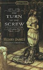 The turn of the screw : and other short novels