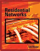 Residential networks