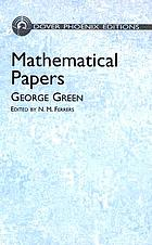 Mathematical papers of the late George Green