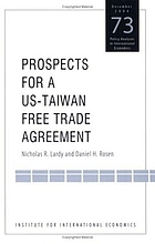 Prospects for a US-Taiwan free trade agreement
