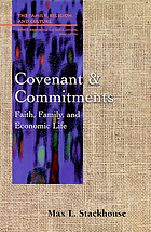 Covenant and commitments : faith, family, and economic life