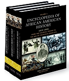 Encyclopedia of African American history 1619-1895 : from the colonial period to the age of Frederick Douglass