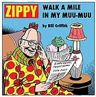 Zippy : walk a mile in my muu-muu