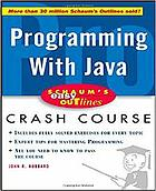 Programming with Java : based on Schaum's outline of programming with Java