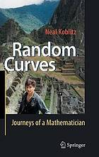 Random curves journeys of a mathematician
