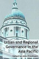 Urban and regional governance in the Asia Pacific