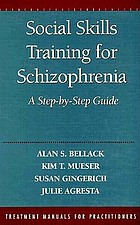 Social skills training for schizophrenia : a step-by-step guide