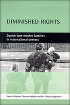 Diminished rights : Danish lone mother families in international context