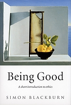 Being good : an introduction to ethics