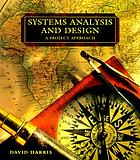 Systems analysis and design : a project approach
