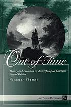 Out of time : history and evolution in anthropological discourse
