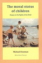 The moral status of children : essays on the rights of the child