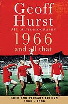 1966 and all that : my autobiography