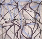 Brice Marden--Cold Mountain
