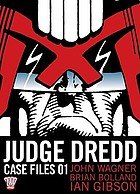 Judge Dredd : the complete case files 01