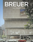 Marcel Breuer : 1902-1981 : form giver of the twentieth century