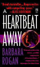 A heartbeat away : a novel