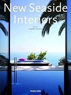 New seaside interiors = Nouveaux intérieurs de la côte