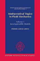 Mathematical topics in fluid mechanicsIncompressible models