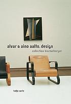 Alvar & Aino Aalto : design : Collection Bischofsberger