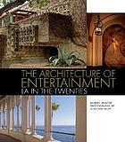 The architecture of entertainment : L.A. in the twenties