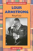Louis Armstrong : king of jazz