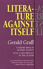 Literature against itself : literary ideas in modern society