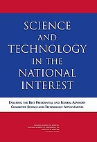 Science and technology in the national interest : ensuring the best presidential and federal advisory committee science and technology appointments