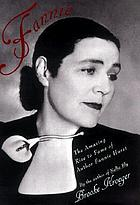 Fannie : the talent for success of writer Fannie Hurst