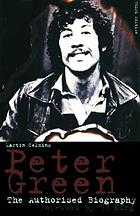 Peter Green : the authorised biography