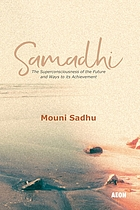 Samadhi; the superconsciousness of the future