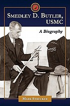 Smedley D. Butler, USMC : a biography