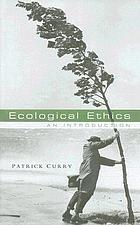 Ecological ethics : an introduction