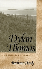 Dylan Thomas : an original language