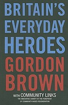 Britain's everyday heroes : the making of the good society