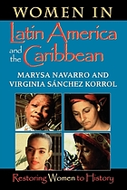 Women in Latin America and the Caribbean : restoring women to history