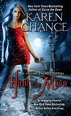 Hunt the moon : a Cassie Palmer novel