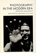 Photography in the modern era : European documents and critical writings, 1913-1940
