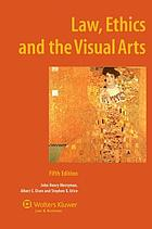 Law, ethics, and the visual arts