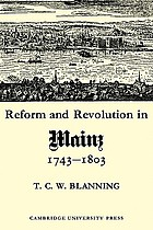 Reform and revolution in Mainz, 1743-1803