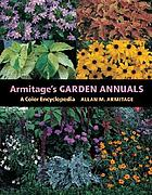 Armitage's garden annuals : a color encyclopedia