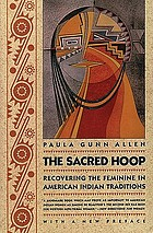 The sacred hoop : recovering the feminine in American Indian traditions : with a new preface