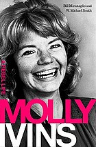 Molly Ivins : a rebel life