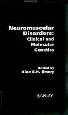 Neuromuscular disorders : clinical and molecular genetics