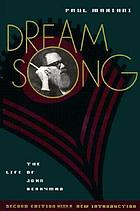 Dream song : the life of John Berryman