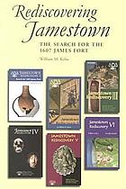Jamestown rediscovery : search for 1607 James Fort