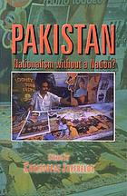 Pakistan : nationalism without a nation?